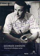 Georges Simenon : itinerary of a Belgian writer