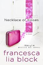 Necklace of kisses : a novel