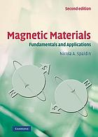 Magnetic materials : fundamentals and applications