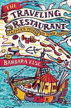 The traveling restaurant : Jasper's voyage in three parts : a novel for children