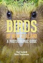 Birds of New Zealand : a photographic guide