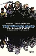 The walking dead compendium. Volume two