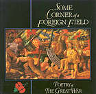 Some corner of a foreign field : poetry of the Great War