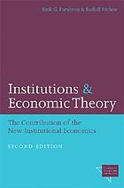 Institutions and economic theory : the contribution of the new institutional economics