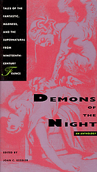 Demons of the night : tales of the fantastic, madness, and the supernatural from nineteenth-century France