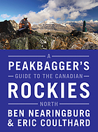 A Peakbaggers Guide to the Canadian Rockies.