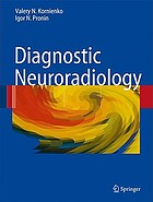 Diagnostic neuroradiology : 22 tables