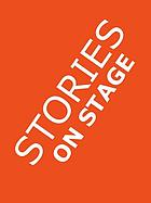 Stories on stage : children's plays for Reader's Theater (or Readers Theatre), with 15 play scripts from 15 authors