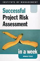 Successful project risk assessment in a week