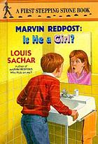 Marvin Redpost. 3, Is he a girl