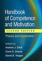 Handbook of competence and motivation : theory and application