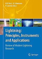 Lightning : principles, instruments and applications : review of modern lightning research