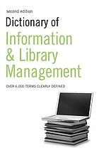 Dictionary of information and library management.