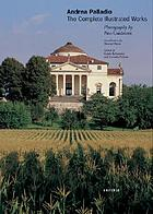 Andrea Palladio : the complete illustrated works