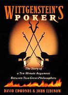 Wittgenstein's poker : the story of a ten-minute argument between two great philosophers