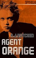Agent orange : a spy high novel