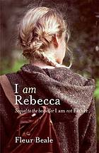 I am Rebecca : sequel to the bestseller I am not Esther