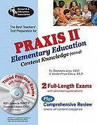 The best teachers' test preparation for the Praxis II : elementary education : content knowledge (0014)