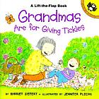 Grandmas are for giving tickles