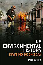US environmental history : inviting doomsday