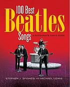100 best Beatles songs : a passionate fan's guide