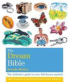 The dream bible : the definitive guide to over 300 dream symbols