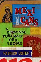 The Mexicans : a personal portrait of a people