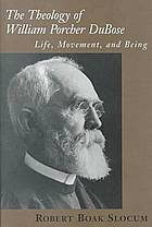 The theology of William Porcher DuBose : life, movement, and being