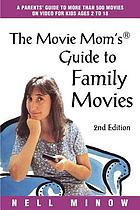 The movie mom's guide to family movies