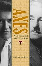Axes : Willa Cather and William Faulkner