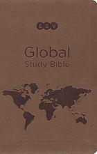 ESV global study Bible : English Standard Version.