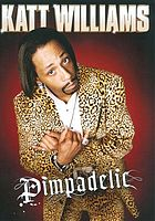 Katt Williams : pimpadelic