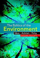 The politics of the environment : ideas, activism, policy