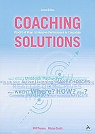 Coaching solutions : practical ways to improve performance in education