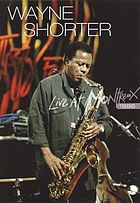 Wayne Shorter : live at Montreux 1996