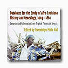 Afro-Louisiana History and Genealogy, 1699-1860