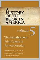 The enduring book : print culture in postwar America