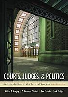 Courts, judges, & politics : an introduction to the judicial process