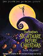 Tim Burton's nightmare before Christmas : the film, the art, the vision : with the complete lyrics from the film