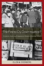 The first to cry down injustice? : Western Jews and Japanese removal during WWII