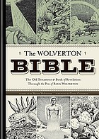The Wolverton bible : the Old Testament & Book of Revelation through the pen of Basil Wolverton