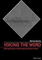 Voicing the word : writing orality in contemporary Italian fiction