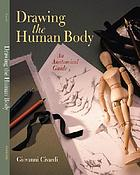 Drawing the human body : an anatomical guide