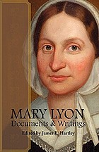 Mary Lyon, documents and writings