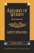 Assembly of women = Ecclesiazusae