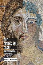 The Dionysian gospel : the fourth gospel and Euripides