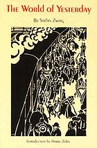 The world of yesterday : an autobiography