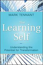 The learning self : understanding the potential for transformation