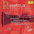 Romanza : the art of the clarinet.