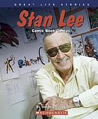 Stan Lee : comic book genius